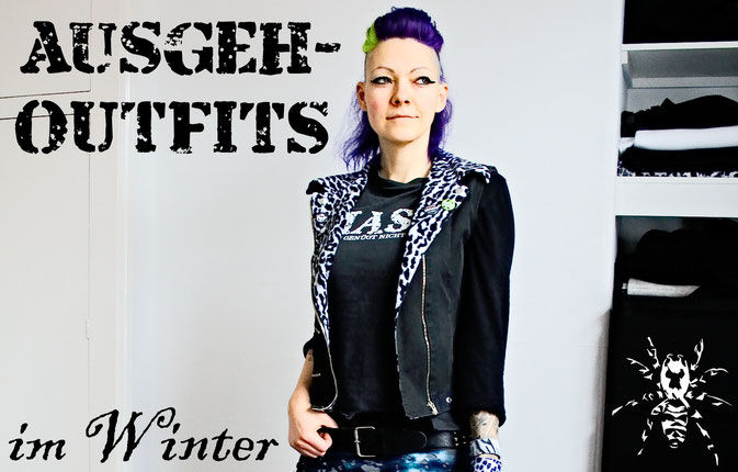 Ausgehoutfits im Winter - Zebraspider DIY Anti-Fashion Blog