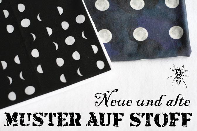 Neue und alte Muster auf Stoff - Monddesigns - Zebraspider DIY Anti-Fashion Blog