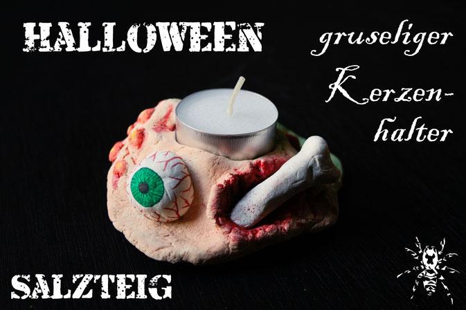 Halloween - gruseliger Kerzenhalter aus Salzteig - Zebraspider DIY Blog
