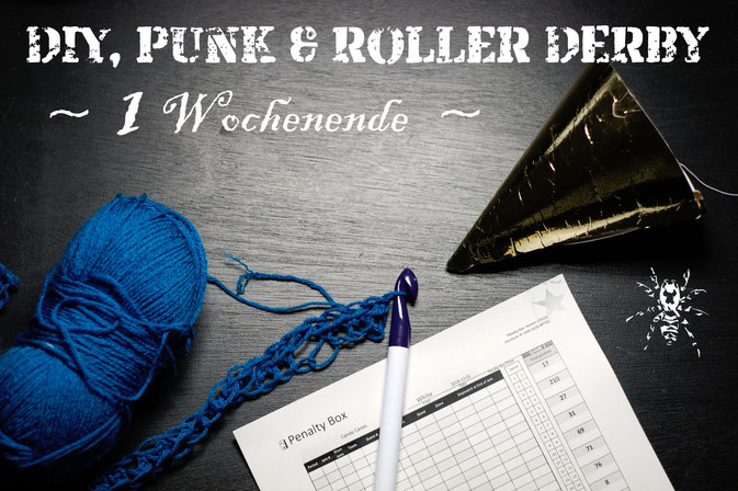 DIY, Punk und Roller Derby - 1 Wochenende - Zebraspider DIY Anti-Fashion Blog