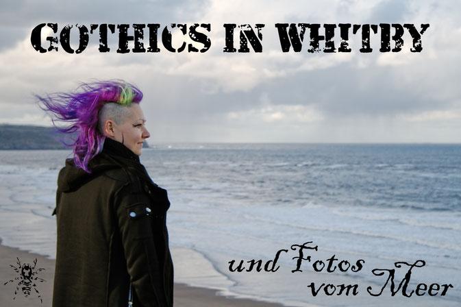 Gothics in Whitby (und Fotos vom Meer) - Zebraspider DIY Anti-Fashion Blog