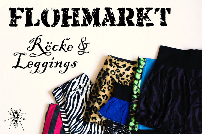Flohmarkt: Röcke und Leggings - Zebraspider DIY Anti-Fashion Blog