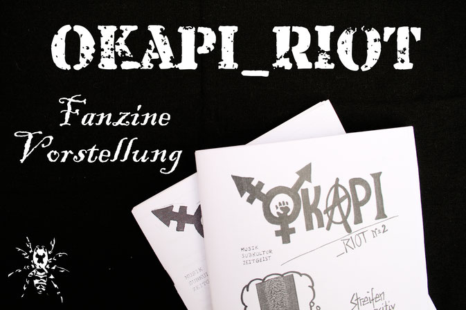 Okapi_Riot - Fanzine Vorstellung - Zebraspider DIY Anti-Fashion Blog