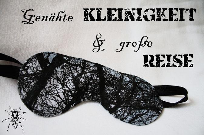 Genähte Kleinigkeit und große Reise - Schlafmaske und Singapur - Zebraspider DIY Anti-Fashion Blog