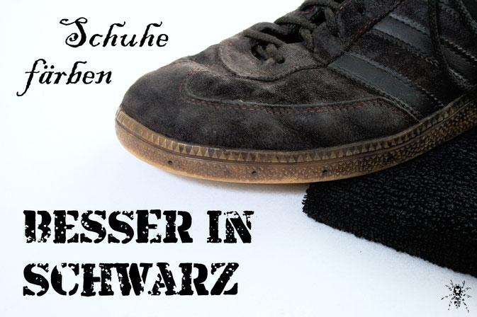 Besser in schwarz - Schuhe färben - Zebraspider DIY Anti-Fashion Blog