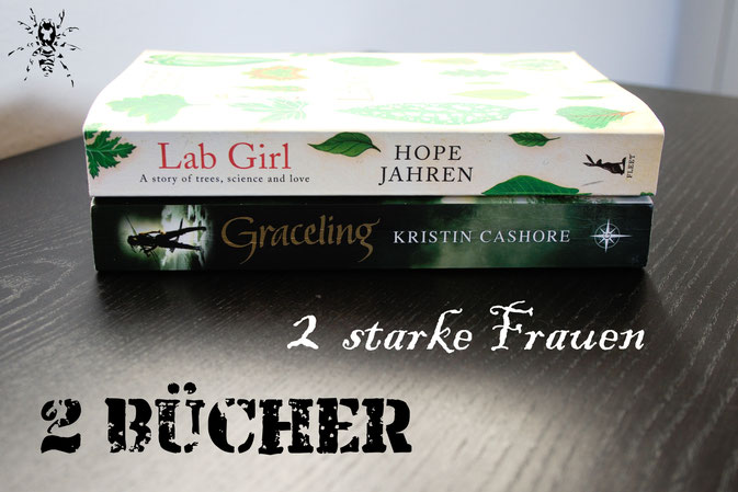 2 starke Frauen - 2 Bücher - Lab Girl und Graceling - Zebraspider DIY Anti-Fashion Blog