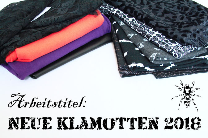 Arbeitstitel: Neue Klamotten 2018 - Zebraspider DIY Anti-Fashion Blog