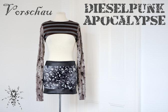 Wie steht's mit der Apokalypse? - Vorschau Dieselpunk Apocalypse Kollektion - Zebraspider DIY Anti-Fashion Blog