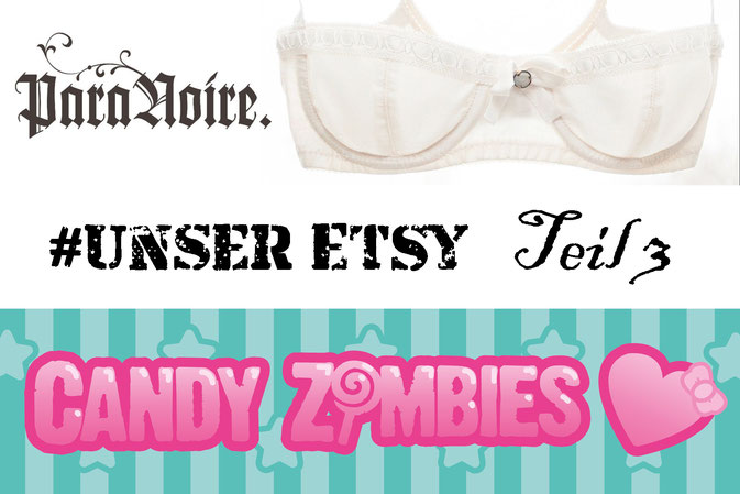 #UnserEtsy Teil 3 - ParaNoire und Candy Zombies - Zebraspider DIY Blog