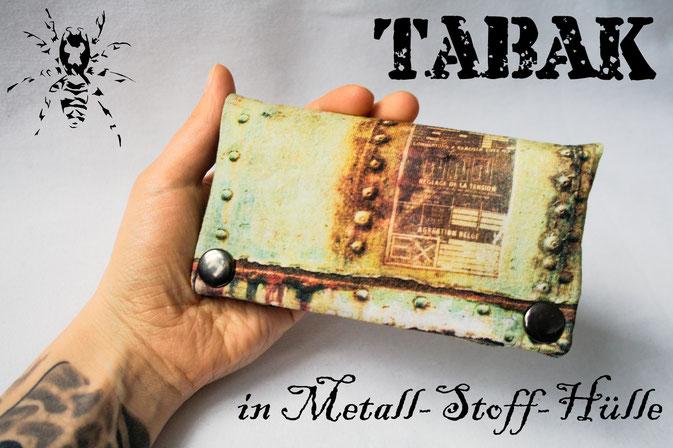 Tabak in Metall-Stoff-Hülle - Auftrag Tabakbeutel - Zebraspider DIY Anti-Fashion Blog