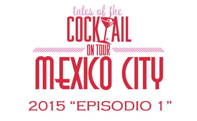 Tales of the Cocktail México 2015