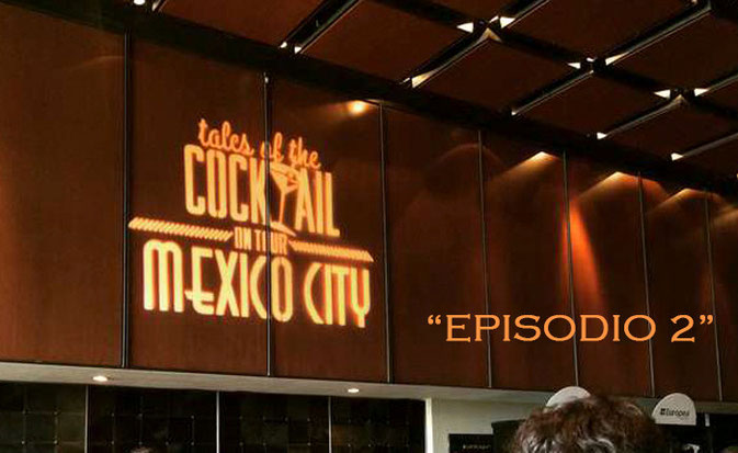 """tales of the cocktail mexico city"""