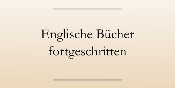 Englisch lernen, Buchempfehlungen, Fortgeschrittene, englische Bücher #englischlernen #buchempfehlung