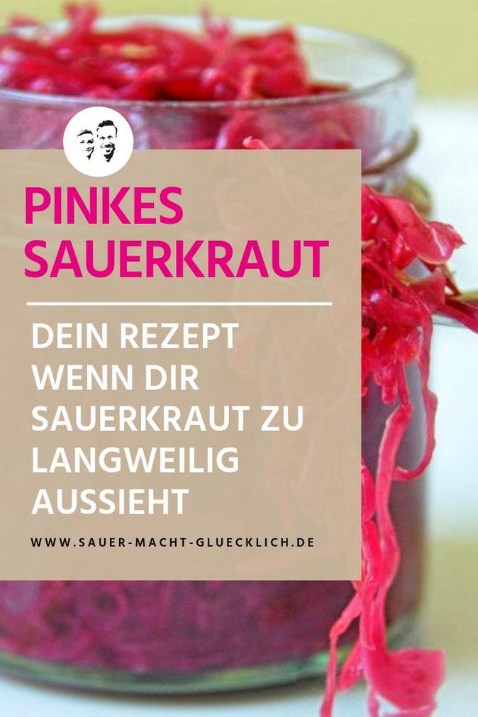 Pinkes Sauerkraut Rezept