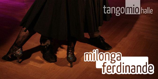 Milonga Ferdinande | Tango Mio Halle