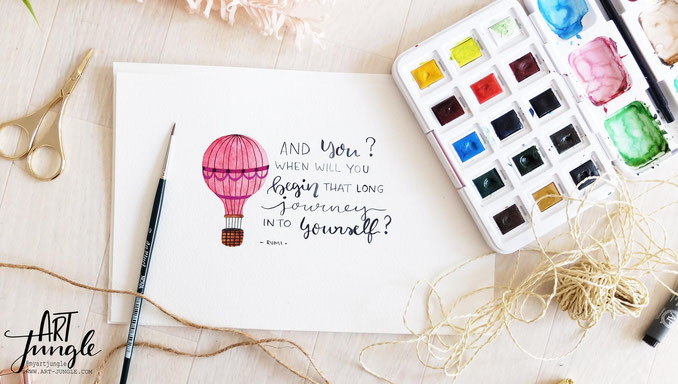 Watercolor Handlettering Quote Hot air balloon inspiration