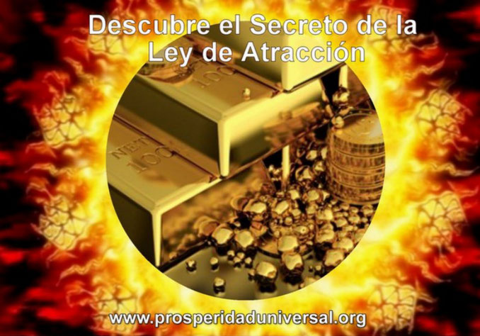 DESCUBRE EL SECRETO DE LA LEY DE ATRACCIÓN - EL VERDADERO SECRETO PARA ATRAER Y RECIBIR DINERO Y RIQUEZA - PROSPERIDAD UNIVERSAL