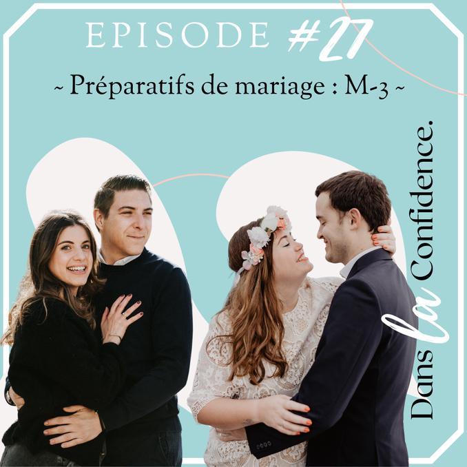 preparatifs-mariage-m-3-DanslaConfidence