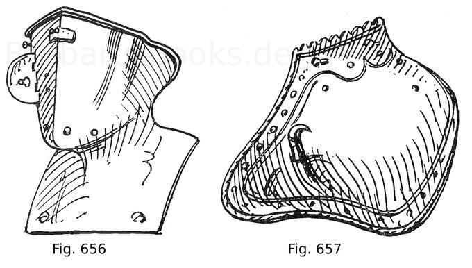 Fig. 656. Steifer Bart zu einem Harnisch für das Neue Welsche Gestech über das Dill. Italienische Form. Museum zu Zarskoë-Selo. Fig. 657. Linksseitige Achselverstärkung zu einem sächsischen Stechharnisch mit angeschraubtem Haken.