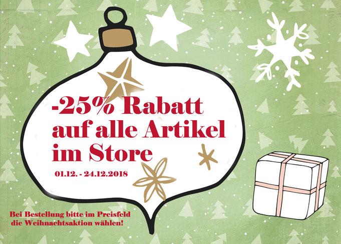 Weihnachtaktion -25% Rabatt auf alle Artikel im Store