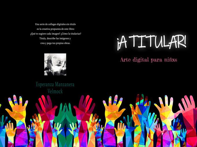 Arte digital para niños y niñas, titular, collage, diversión, libro infantil