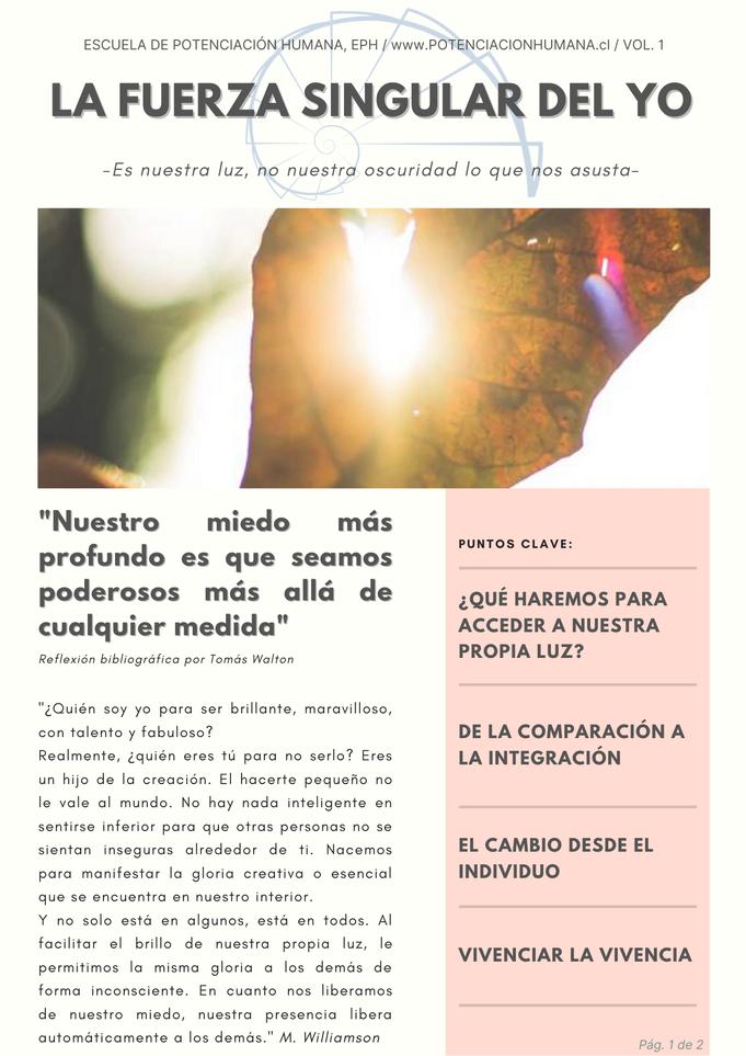 Artículo la Fuerza Singular del Yo, pág 1. potenciales personales, desarrollo humano y bienestar. Tomás Walton coach pnl. Escuela de Potenciación Humana, EPH