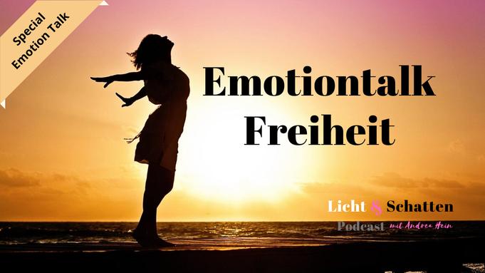 Emotion Talk, Motivation Talk - Freiheit