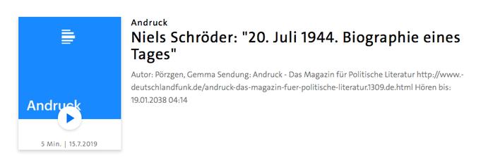 """Interview von Gemma Pörzgen in der Sendung Andruck des Deutschlandfunk mit Niels Schröder zu seinem neuen Buch """"20. Juli 1944. Biographie eines Tages""""."""