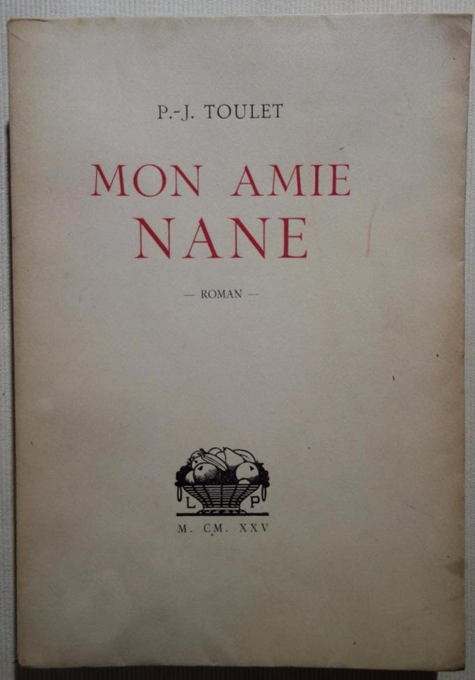 Paul-Jean Toulet, Mon amie Nane, livre rare