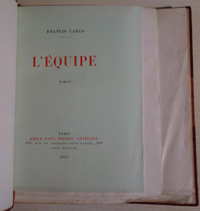 Francis Carco, L'Equipe, édition originale, livre rare