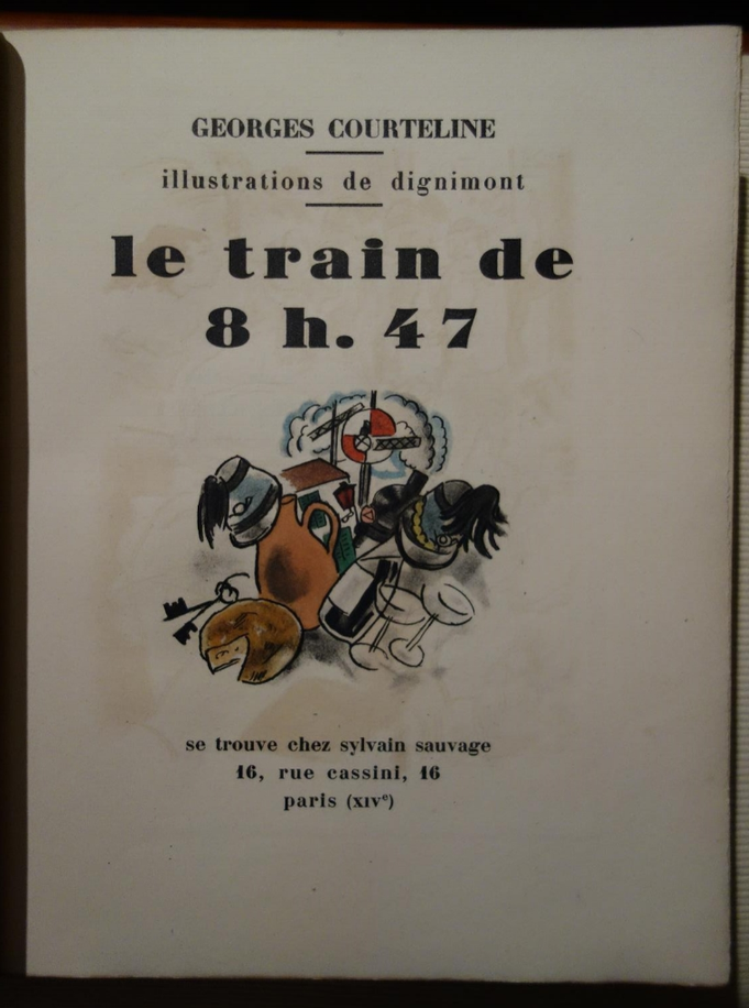 Georges COURTELINE,  Le train de 8 h 47, illustrations de Dignimont, 1927, livre rare