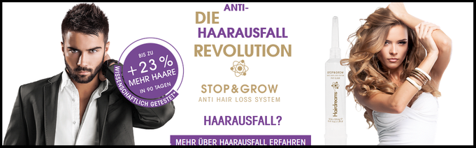 Stop and Grow - Anti Haarausfall zur Haarverdichtung