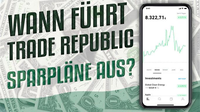 Wann führt Trade Republic Sparpläne durch?