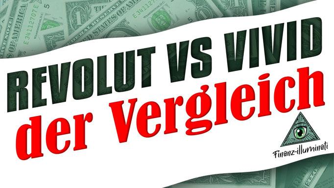 Revolut oder Vivid Money