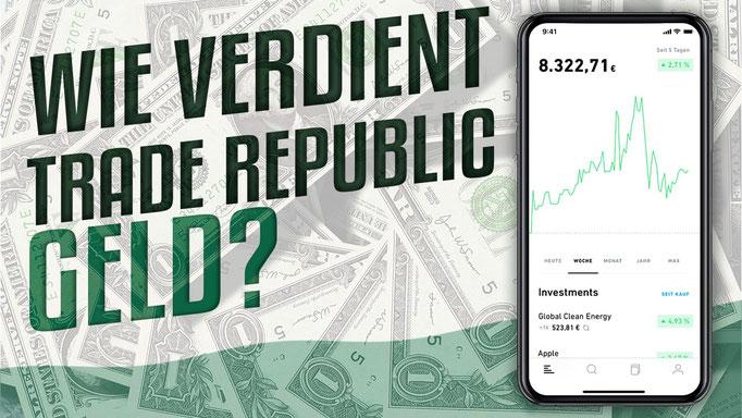 Wie verdient Trade Republic Geld?