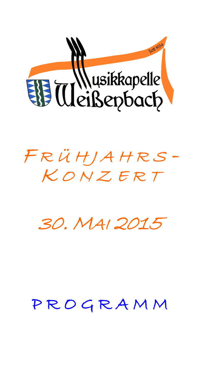 Programm des Frühjahrskonzerts der Musikkapelle Weißenbach im Tauferer Ahrntal