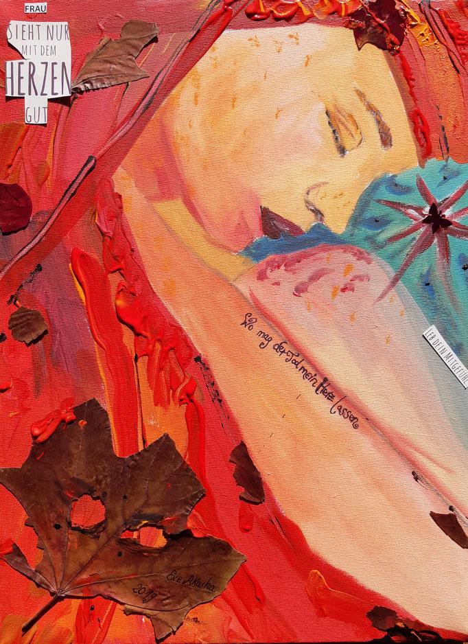 Frau sieht nur mit dem Herzen gut - 40 x 30 cm - 2019 - Acryl - Malerei auf Leinwand