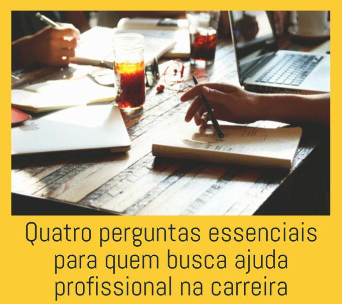 Quatro perguntas essenciais para quem busca ajuda profissional na carreira