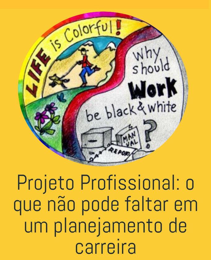 Projeto Profissional: o que não pode faltar em um planejamento de carreira