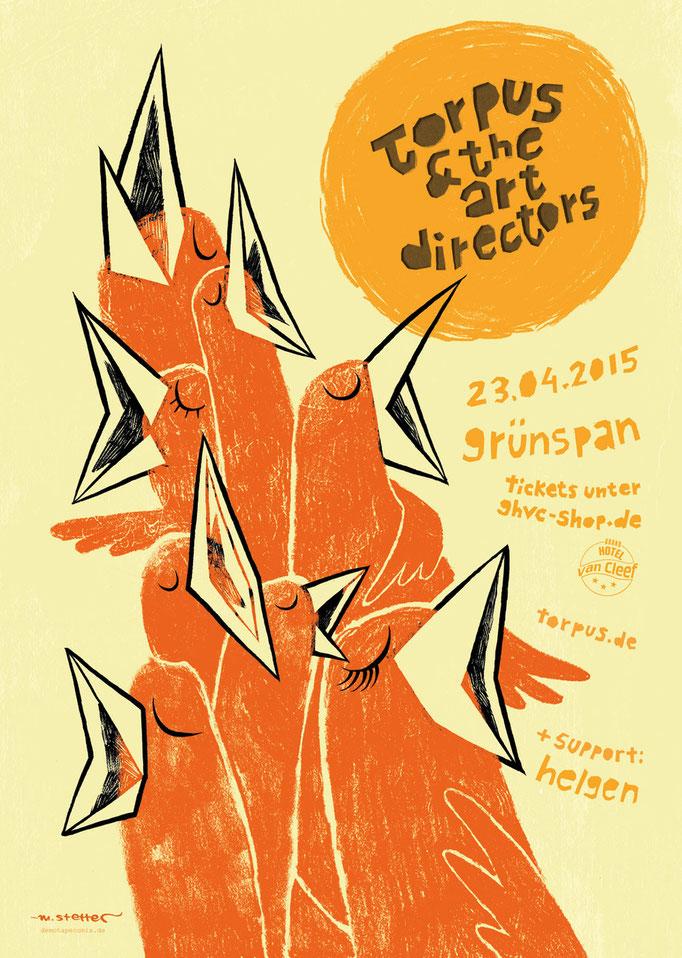 Konzertplakat für das Konzert der Folkband Torpus & The Art Directors im Gruenspan, Hamburg. © 2015 Moritz Stetter