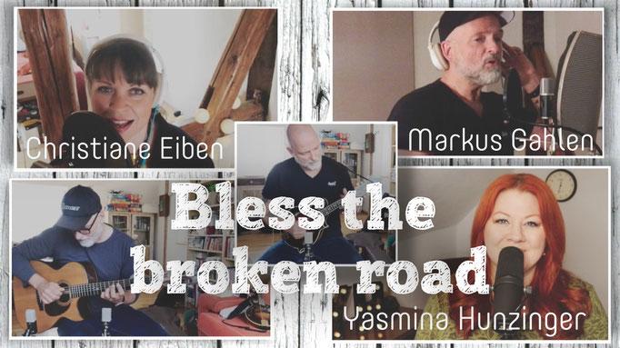 BLESS THE BROKEN ROAD