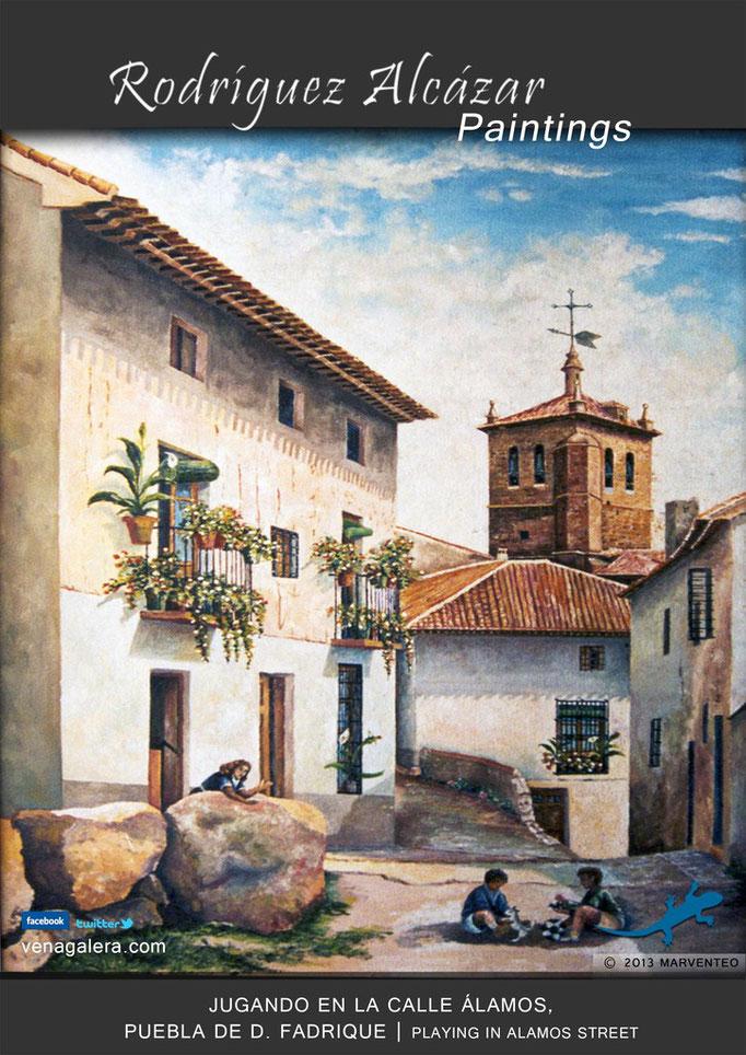 Jugando en calle Álamos - Pintor Jesús Rodríguez Alcázar - Puebla de Don Fadrique