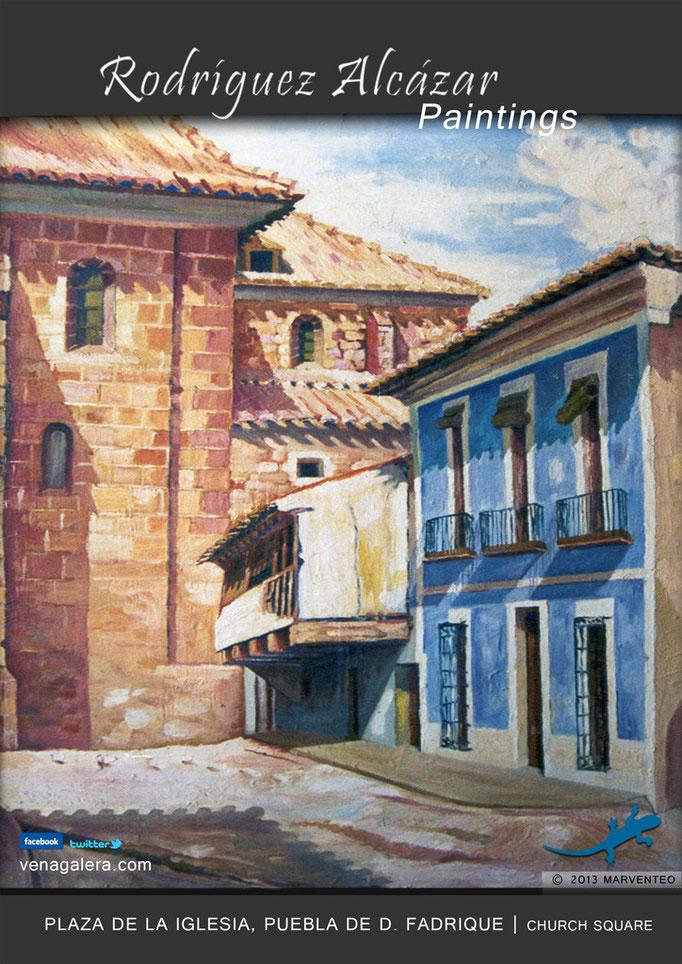 Plaza de la Iglesia - Pintor Jesús Rodríguez Alcázar - Puebla de Don Fadrique