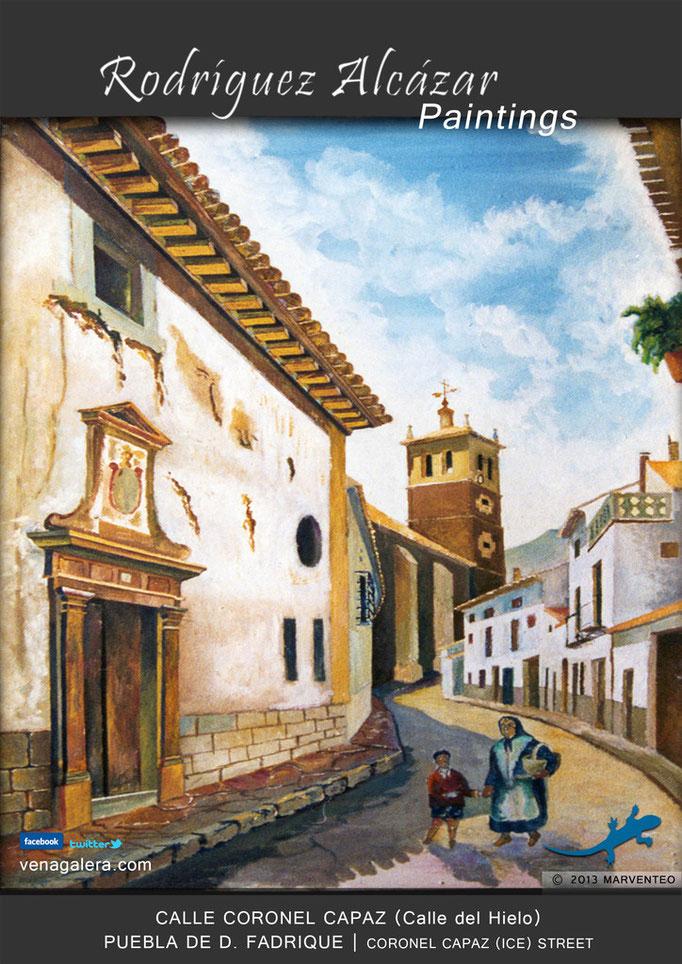 Calle Coronel Capaz (calle del hielo) - Pintor Jesús Rodríguez Alcázar - Puebla de Don Fadrique