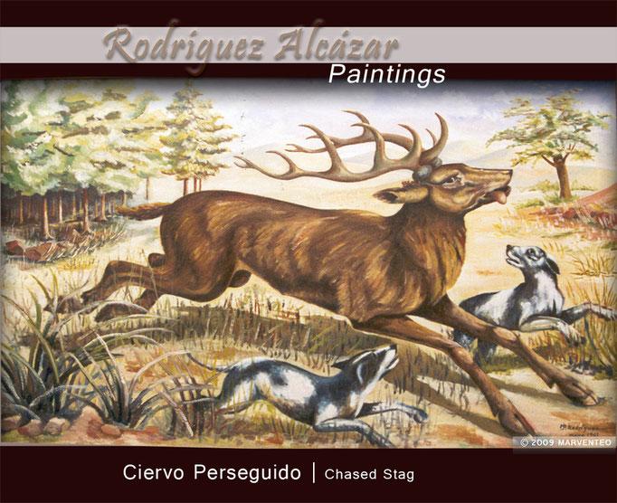 Ciervo perseguido - Pintor Jesús Rodríguez Alcázar - Puebla de Don Fadrique