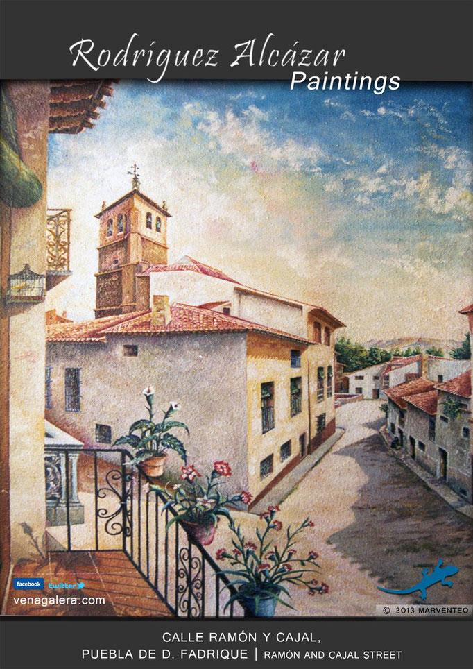 Calle Ramón y Cajal - Pintor Jesús Rodríguez Alcázar - Puebla de Don Fadrique