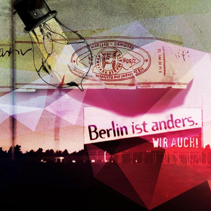 Berlin ist anders. Wir auch!