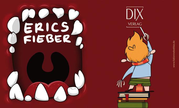 Erics Fieber, Cover und Rückseite, 2010 (Digitale Vektorillustration)