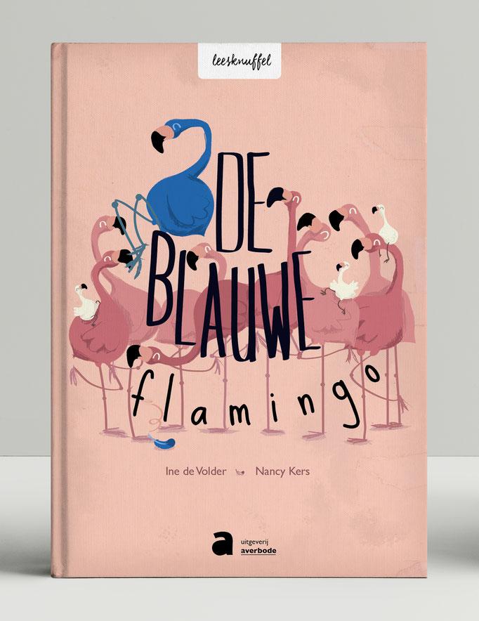 De Blauwe Flamingo - prentenboek, leesknuffel. Geschreven door Ine de Volder, voor uitgeverij Averbode