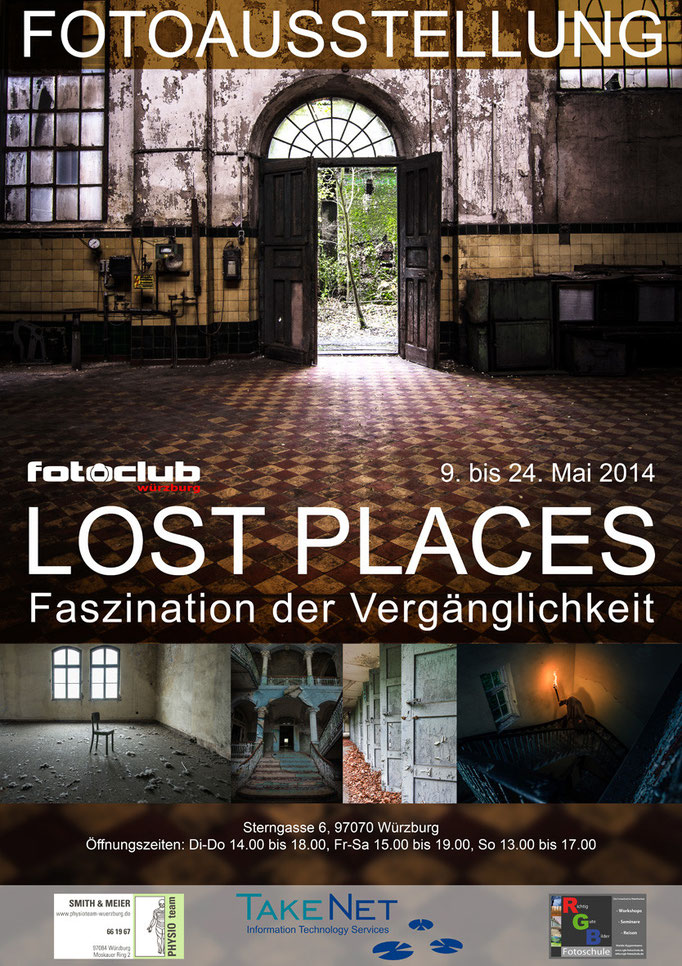 "Ausstellung   ""LOST PLACES"""